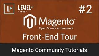 Magento Community Tutorials #2 - Front-End Tour