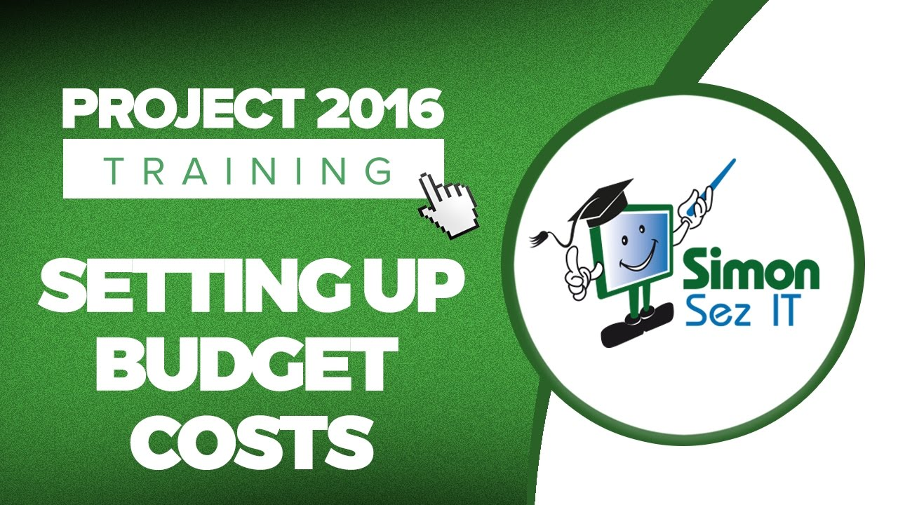 How To Setup Budget Costs In Microsoft Project 2016 Youtube