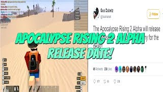 Roblox Apocalypse Rising 2 Alpha Official Release Date! {Gusmanak Released On Twitter!}