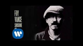 Скачать Foy Vance Sunshine Or Rain Official Audio