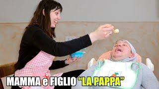 """MAMMA E FIGLIO """"LA PAPPA"""""""