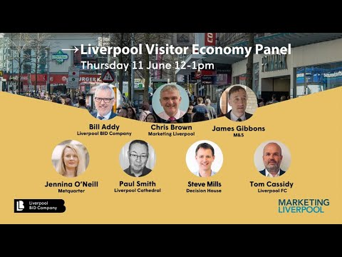 Liverpool Visitor Economy Panel 11 June 2020 Hosted By Liverpool Bid Company Marketing Liverpool Youtube