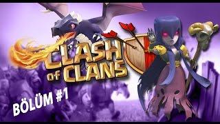 Clash Of Clans Bölüm #1 İlk bakışlar ve saldırılar