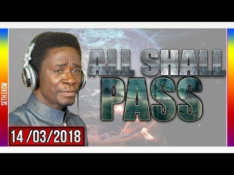 All Shall Pass By Evangelist Akwasi Awuah