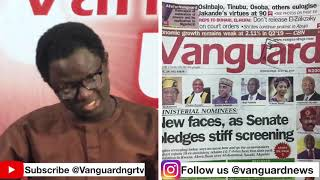 Newspapers Review and Analysis of current events happening across Nigeria today 24th July, 2919