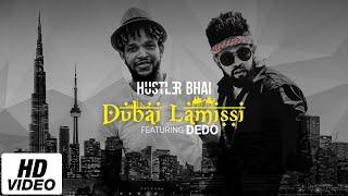 Dubai Lamissi - Hustler Bhai Ft. Dedo ( Lyrical) [Prod. Azim Ousman]