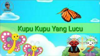 KUPU KUPU YANG LUCU - LIRIK   LAGU ANAK INDONESIA   LAGU ANAK TERPOPULER