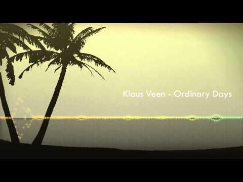 Klaus Veen - Ordinary Days (Original Mix)