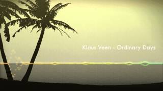 Klaus Veen - Ordinary Days (Original Mix)