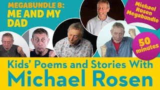 Me and my Dad | Poetry Megabundle 8 | Kids' Poems and Stories with Michael Rosen