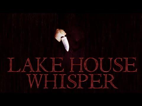 Lake House Whisper - FULL MOVIE