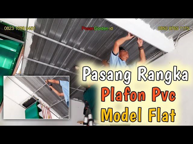 PASANG RANGKA PLAFON PVC MODEL FLAT (LURUS) | PesanGorden.id