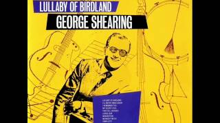George Shearing Quintet - Lullaby of Birdland