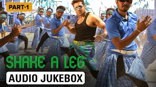 Shake A Leg   Audio Jukebox   Part 1