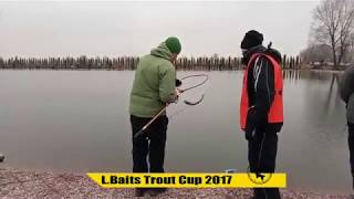 L Baits Trout Cup 2017 5-8  отборочные туры