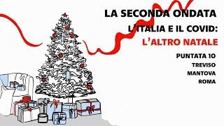 La Seconda Ondata, l'Italia e il Covid: l'altro Natale