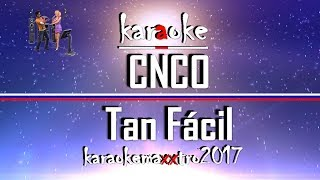 Karaoke - CNCO - Tan Fácil