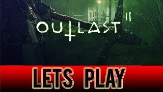 Outlast 2 Demo playthrough - LET