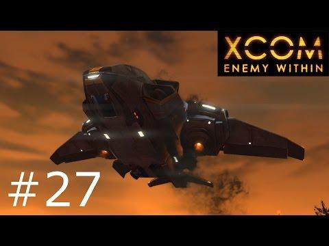 XCOM: Enemy Within (Ep. 27) - The Supply Ship