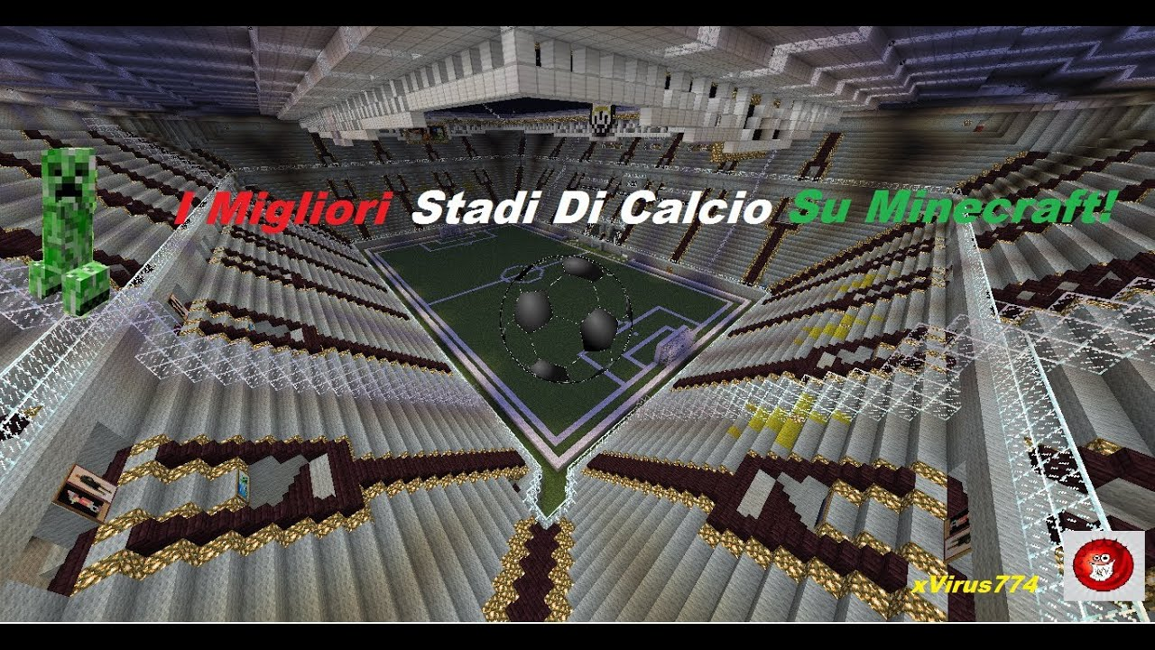 i migliori stadi di calcio su minecraft download youtube