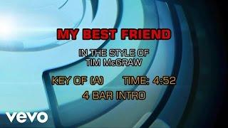 Tim McGraw - My Best Friend (Karaoke)