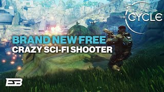 AMAZING NEW FREE TO PLAY SCI-FI FPS!! // The Cycle Alpha Gameplay