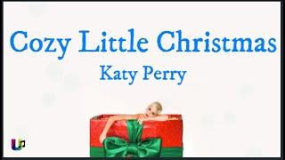 Katy Perry - Cozy Little Christmas [Mini Lyrics]