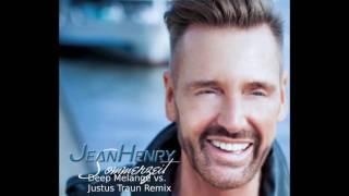 JEAN HENRY - Sommerzeit - DEEP MELANGE vs. JUSTUS TRAUN Remix