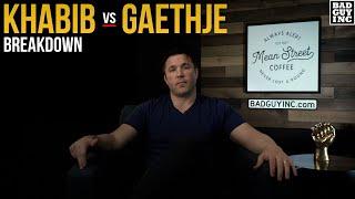 Khabib vs Gaethje: The Easiest Fight To Break Down…