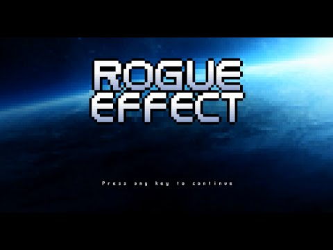 Rogue Effect - Roguelike of the Week #4