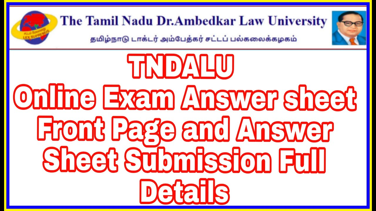 TNDALU Online Exam Answer sheet  Front Page and Answer Sheet Submission Full Details