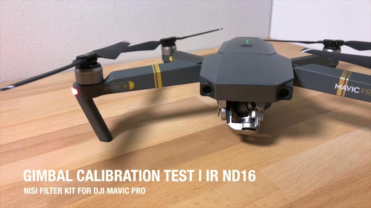Nisi Filter Kit For Dji Mavic Pro Gimbal Calibration Tests Youtube Phantom 4