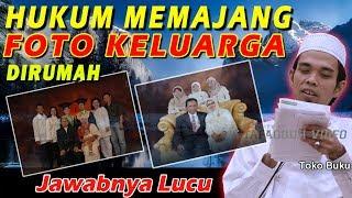 Hukum Memajang Foto Keluarga Dirumah - Ustad Abdul Somad, Lc., MA thumbnail
