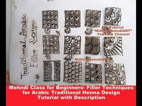 Mehndi Class for Beginners- Filler Techniques for Arabic Design Tutorial with Description