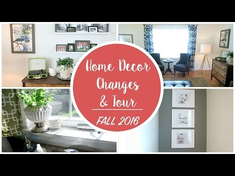 Home Decor Changes & Tour | Fall 2016