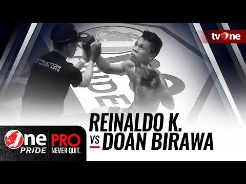 [HD] Reinaldo Kasibulan Vs Doan Birawa || One Pride Pro Never Quit #25