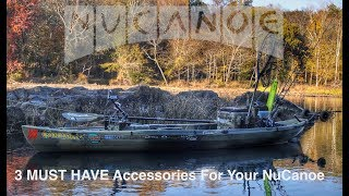 3 Must Have Accessories For Your NuCanoe
