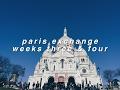 Paris Exchange Vlog [ week three & four ] || heyitsbea