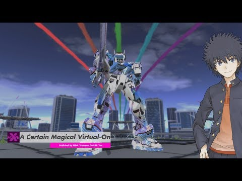 Gameplay: A Certain Magical Virtual-On (PS4, Vita)
