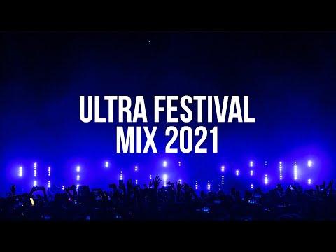 Ultra Festival Mix 2021 - Best Party EDM Music Mix 2021