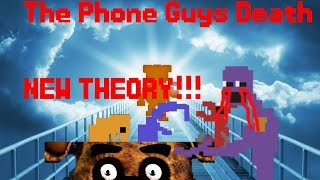 The Phone Guys Death, NEW THEORY! Only one left? FNAF 3 story hint?