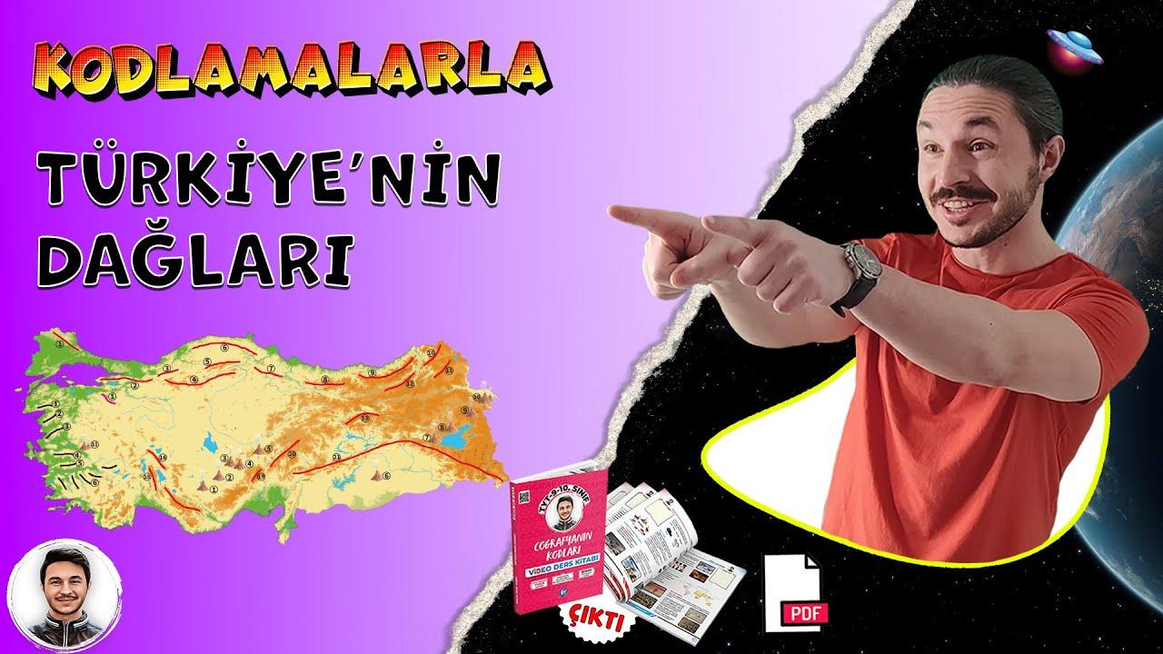 DAĞLAR Türkiye Harita Bilgisi 🌎 Türkiye Dağları Kpss coğrafya 10.sınıf TYT Coğrafya 📂 PDF