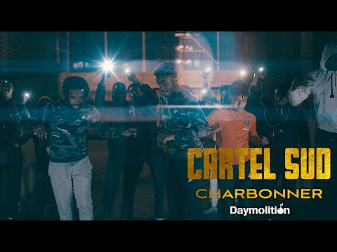 Cartel Sud - Charbonner I Daymolition