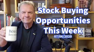 Stock Buying Opportunities This Week July, 6, 2020