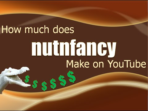 How much money does nutnfancy make on YouTube 2014