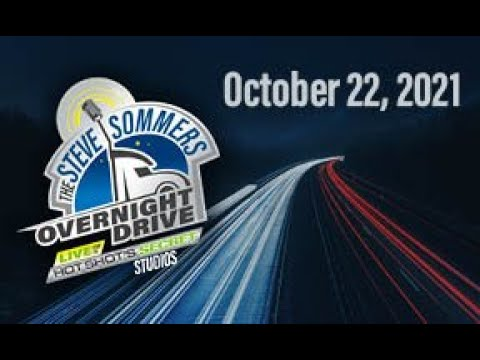 Download The Steve Sommers Overnight Drive: October 22, 2021