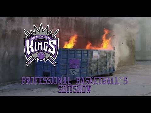 The Sacramento Kings - Professional Basketball's Shitshow