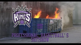 The Sacramento Kings - Professional Basketball's Shitshow