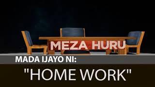 #MADA:MEZA HURU  IJUMAA 22 JUNE, 18