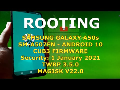 How to Root Samsung Galaxy A50s SM-A507FN CUB3-U5 Firmware